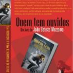 Quem tem ouvidos - um livro de João Batista Mezzomo